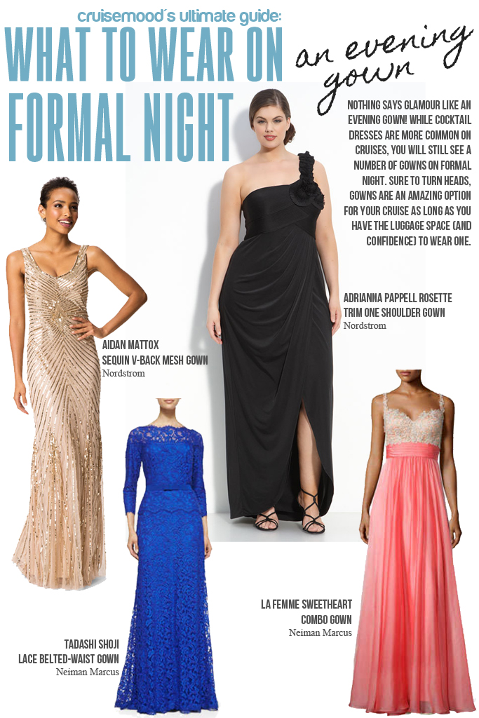 What to Wear on Formal Night - Evening Gowns